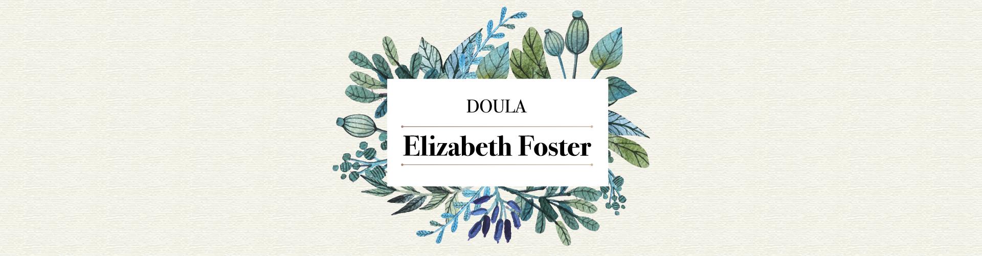 Doula Elizabeth Foster